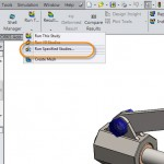 New in SOLIDWORKS Simulation 2015 – Run Specified Studies