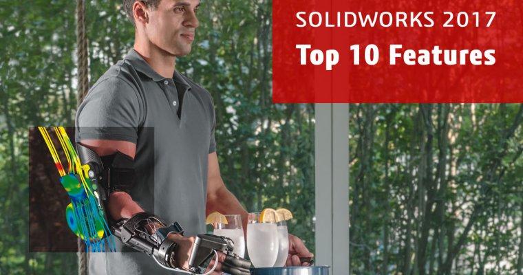SOLIDWORKS 2017 Top Ten