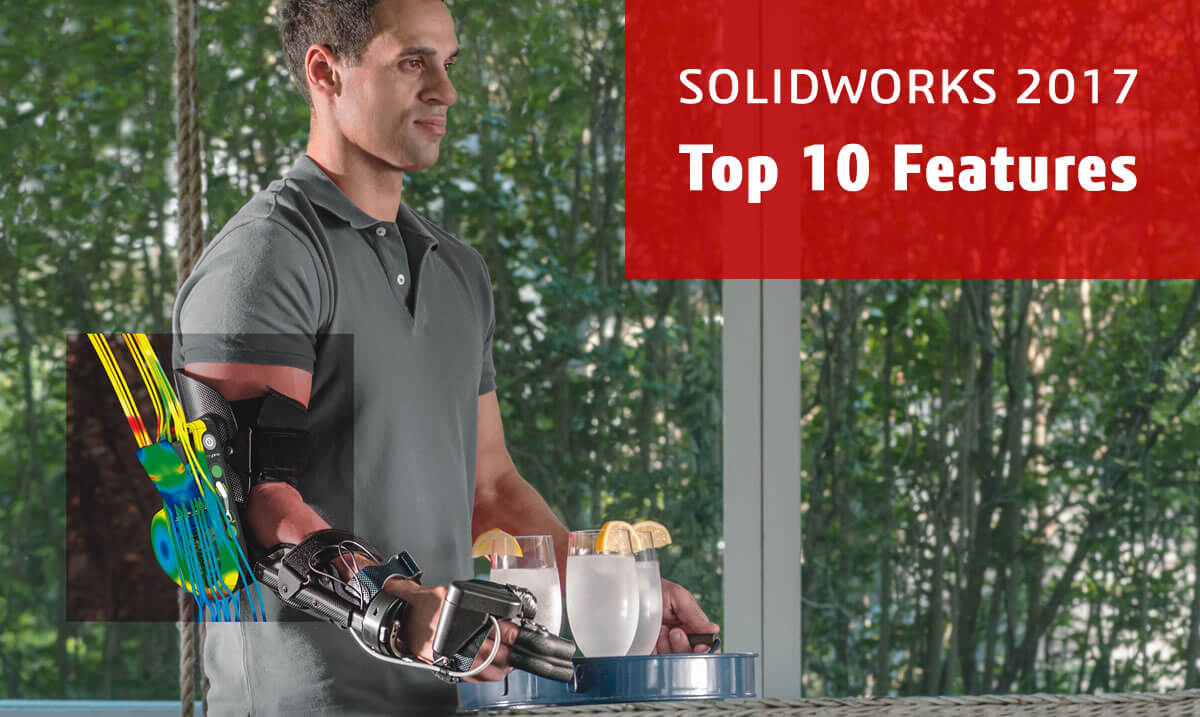SOLIDWORKS 2017 Top Ten