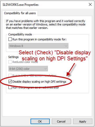 How to resolve SOLIDWORKS DPI Scaling issues