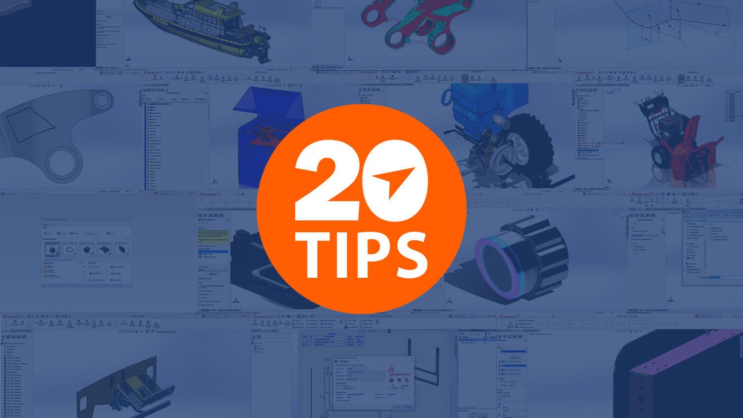 Top 20 SOLIDWORKS Tech Tips of all time on the Javelin blog
