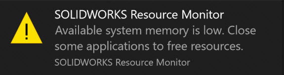 SOLIDWORKS Resource Monitor Warning