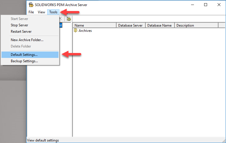 Archive Server Configuration > Tools > Default Settings