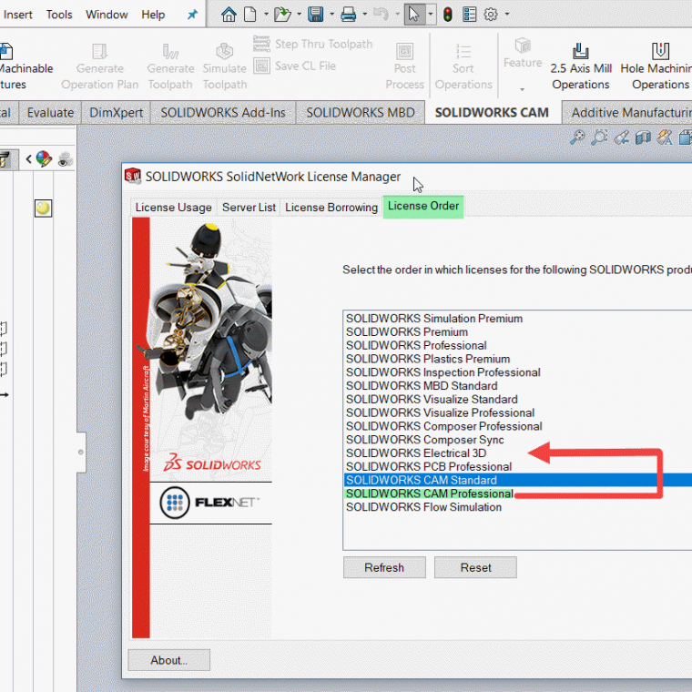 Move up SOLIDWORKS CAM Professional in the License Order tab