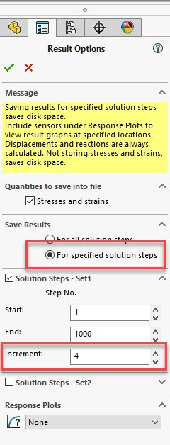 SOLIDWORKS Simulation Nonlinear Save Results for Specified Solution Steps