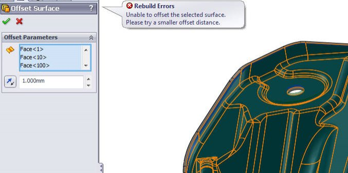 Fig. 1: Rebuild Error when Offsetting or Thickening Surfaces